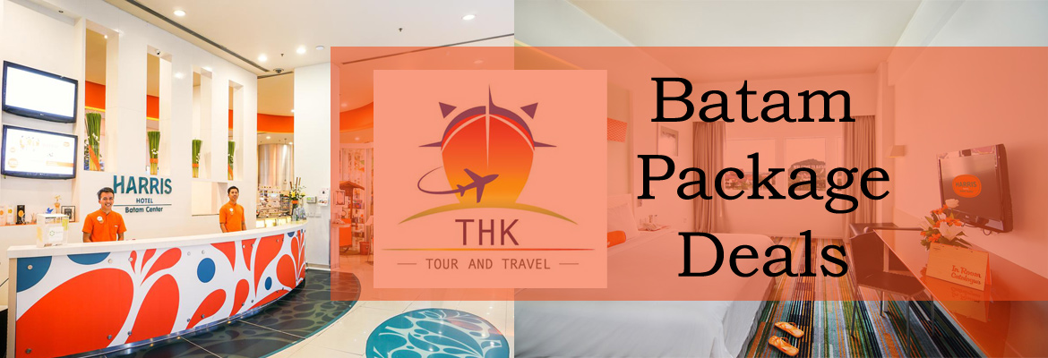 Batam Holiday Packages | Batam Promotions | Harris Hotel and other Hotels in Batam