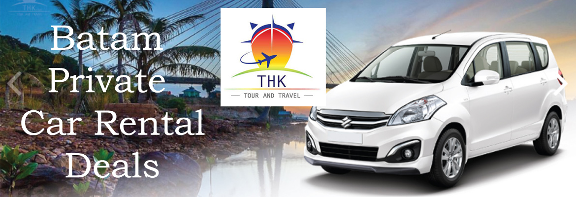 Batam Private Car Rental | Van Rental | Bus Rental